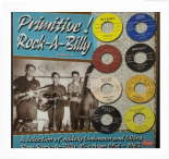 LP / VA ✦✦ PRIMITIVE ROCK-A-BILLY ✦✦Unknown and Ultra Rare Rockabilly 1956 -1963